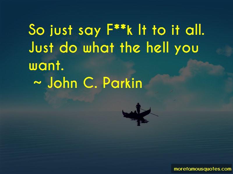 John C. Parkin Quotes