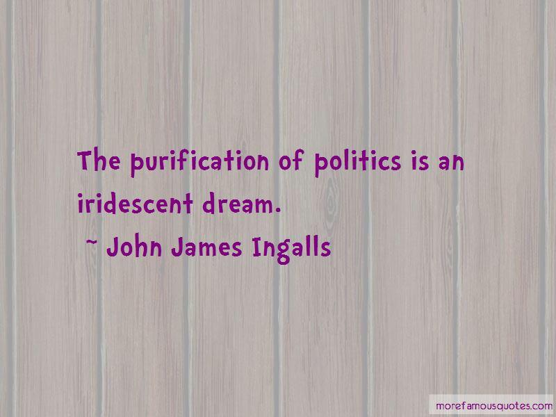 John James Ingalls Quotes Pictures 3