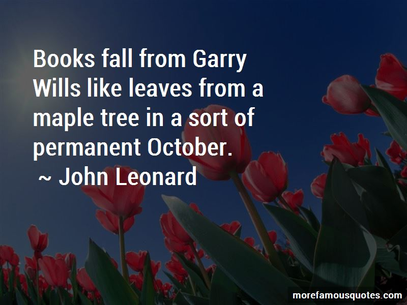 John Leonard Quotes Pictures 2