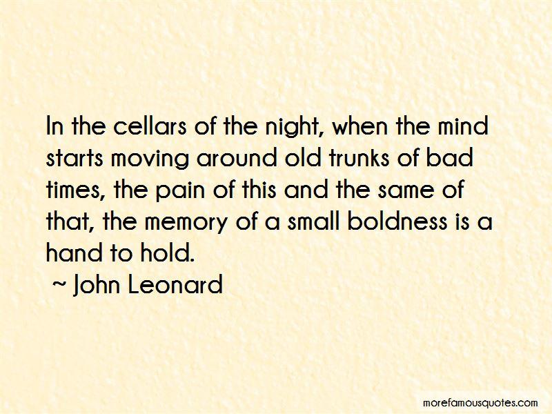 John Leonard Quotes Pictures 4