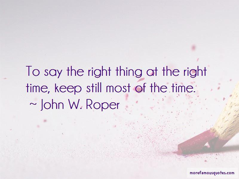 John W. Roper Quotes