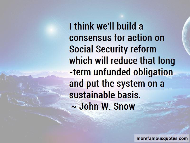 John W. Snow Quotes Pictures 2