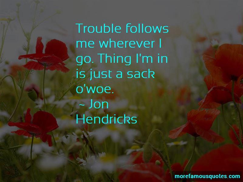 Jon Hendricks Quotes Pictures 2