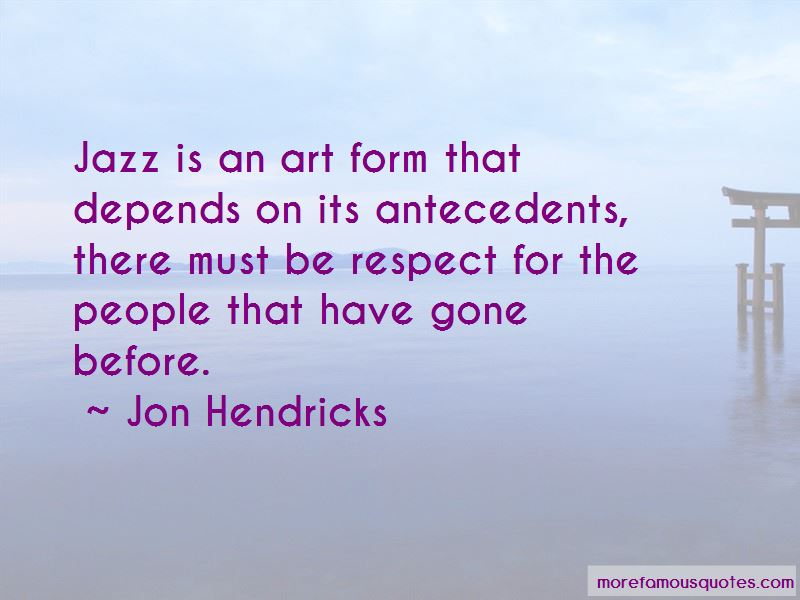 Jon Hendricks Quotes Pictures 3