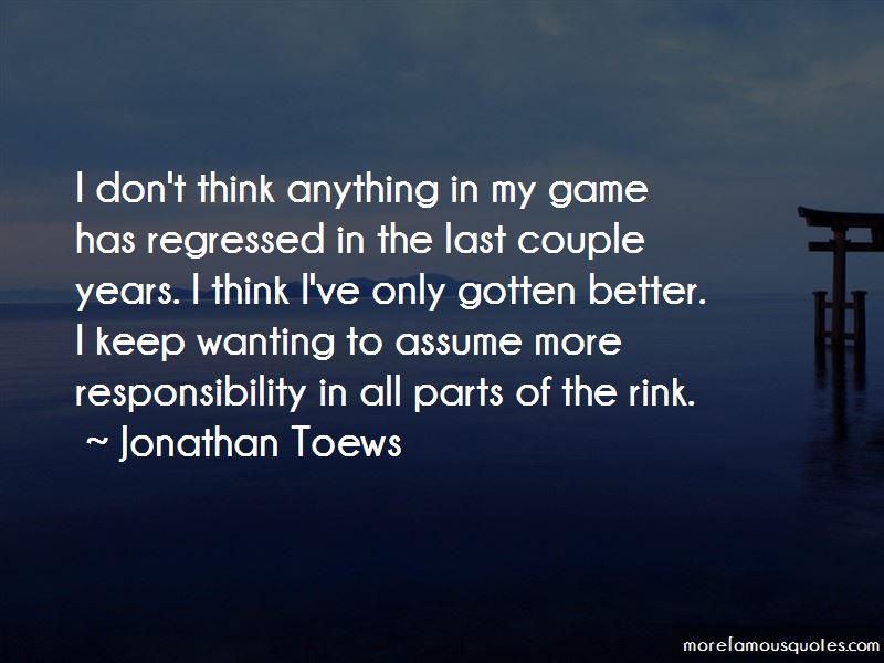 Jonathan Toews Quotes