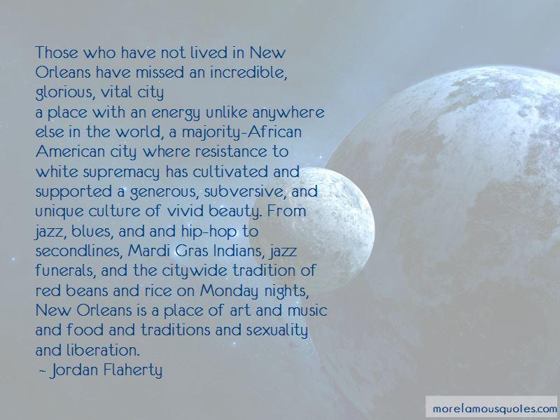 Jordan Flaherty Quotes Pictures 3