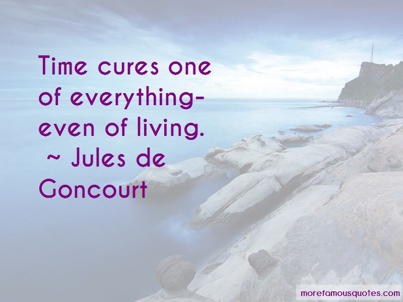 Jules De Goncourt Quotes Pictures 3