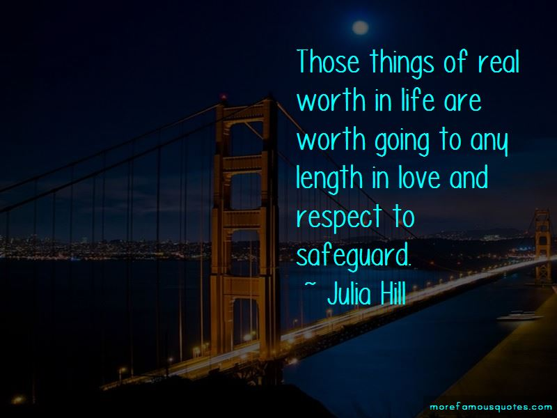 Julia Hill Quotes Pictures 2