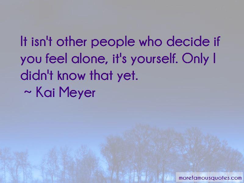 Kai Meyer Quotes Pictures 2