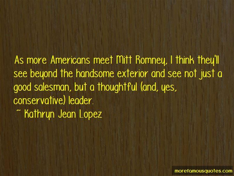 Kathryn Jean Lopez Quotes