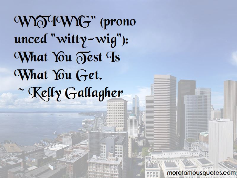 Kelly Gallagher Quotes