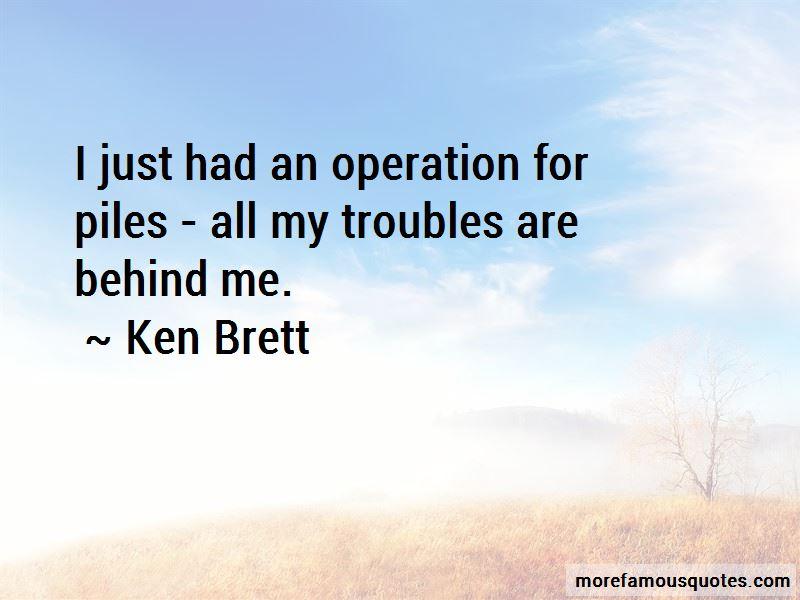 Ken Brett Quotes