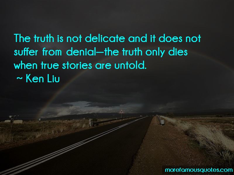 Ken Liu Quotes Pictures 2
