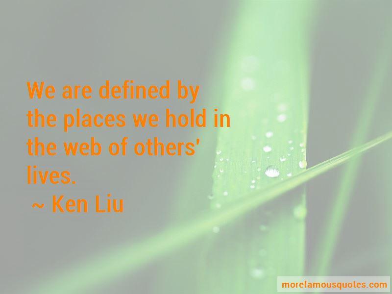 Ken Liu Quotes