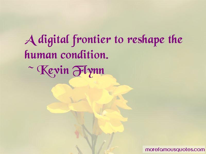 Kevin Flynn Quotes