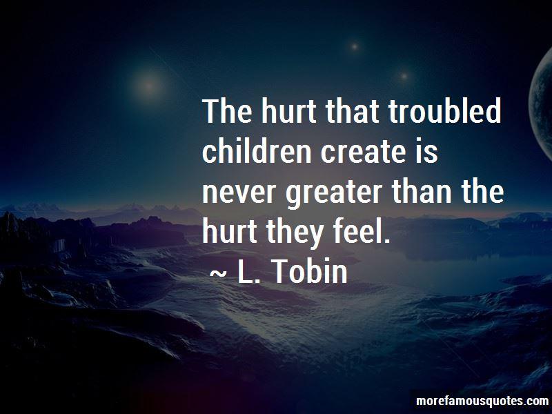 L. Tobin Quotes