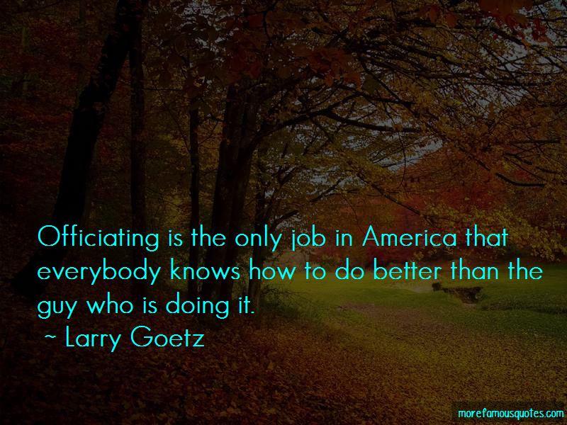 Larry Goetz Quotes Pictures 2