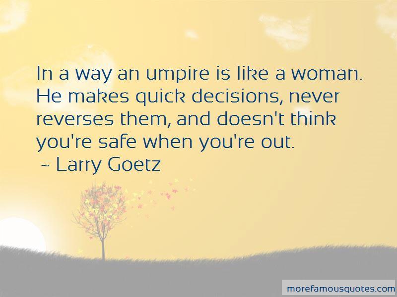 Larry Goetz Quotes Pictures 3