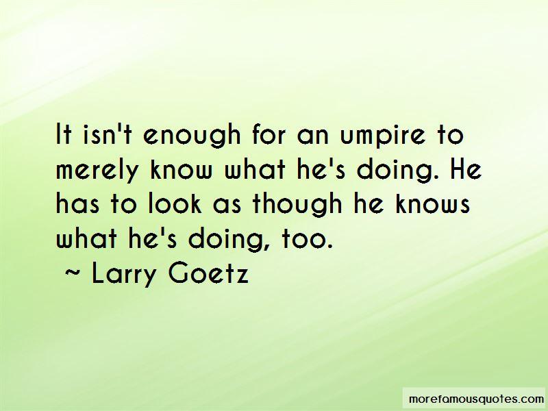 Larry Goetz Quotes Pictures 4