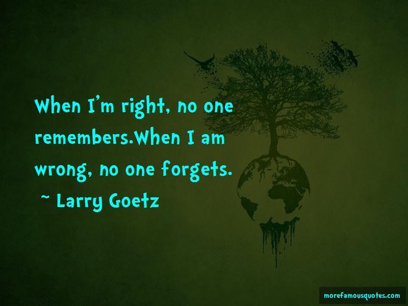 Larry Goetz Quotes