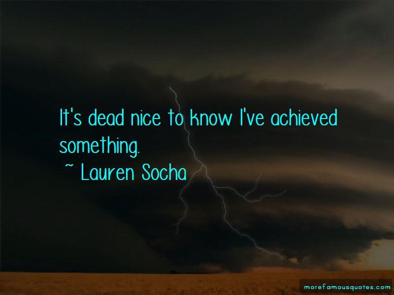 Lauren Socha Quotes