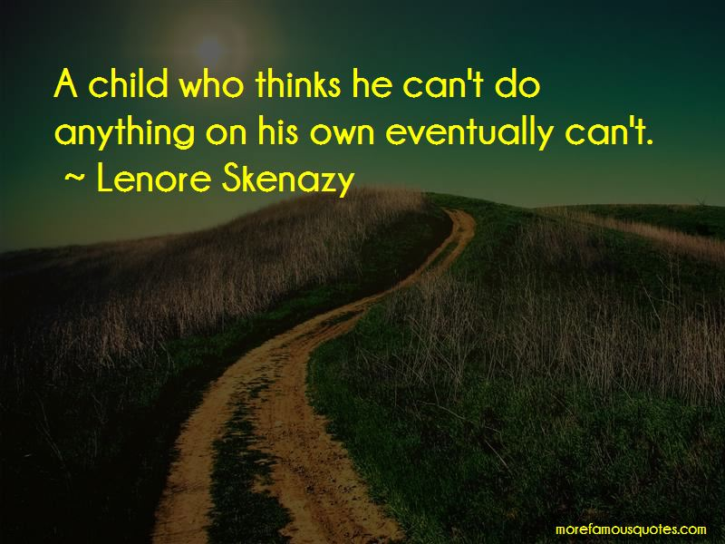 Lenore Skenazy Quotes Pictures 2