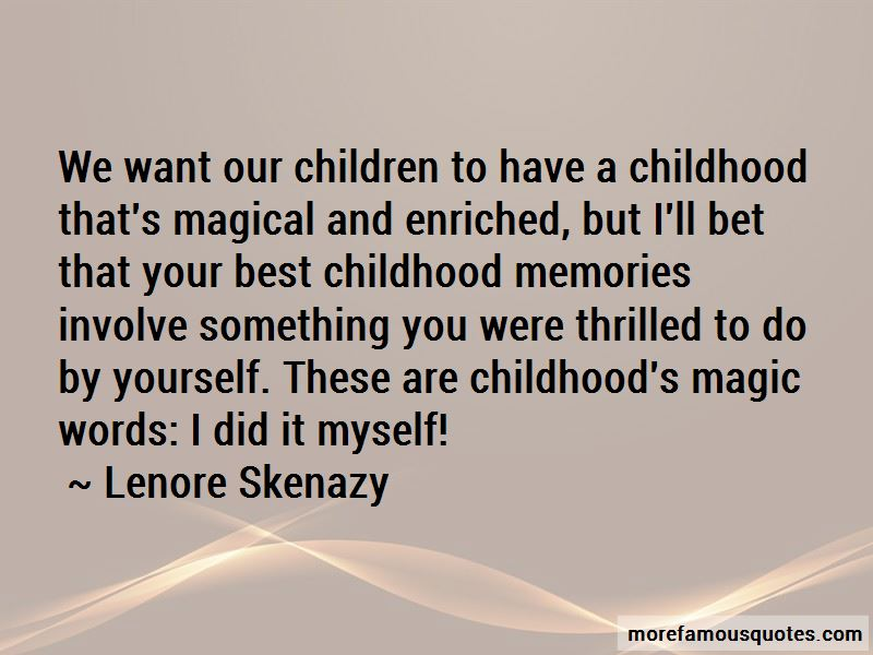 Lenore Skenazy Quotes Pictures 4