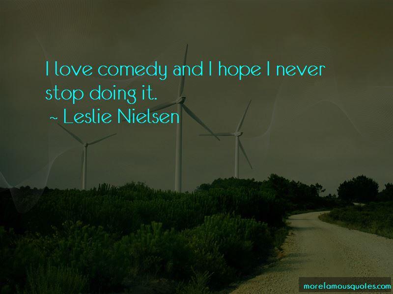 Leslie Nielsen Quotes Pictures 2
