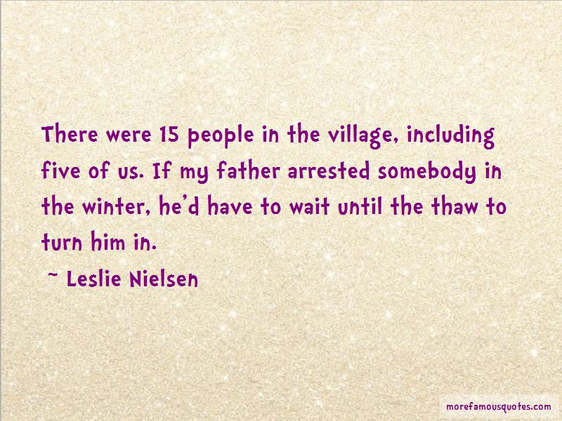 Leslie Nielsen Quotes Pictures 3