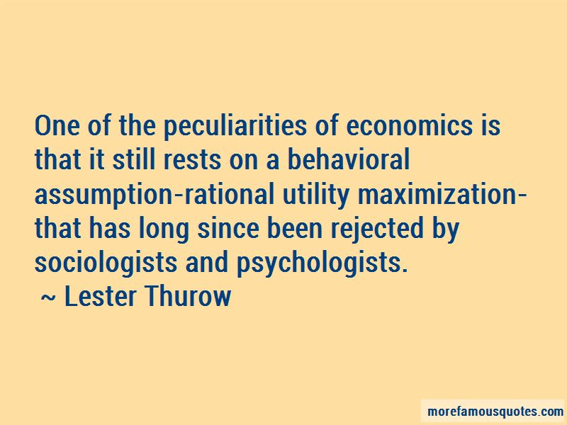 Lester Thurow Quotes Pictures 2