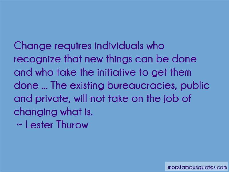 Lester Thurow Quotes Pictures 4