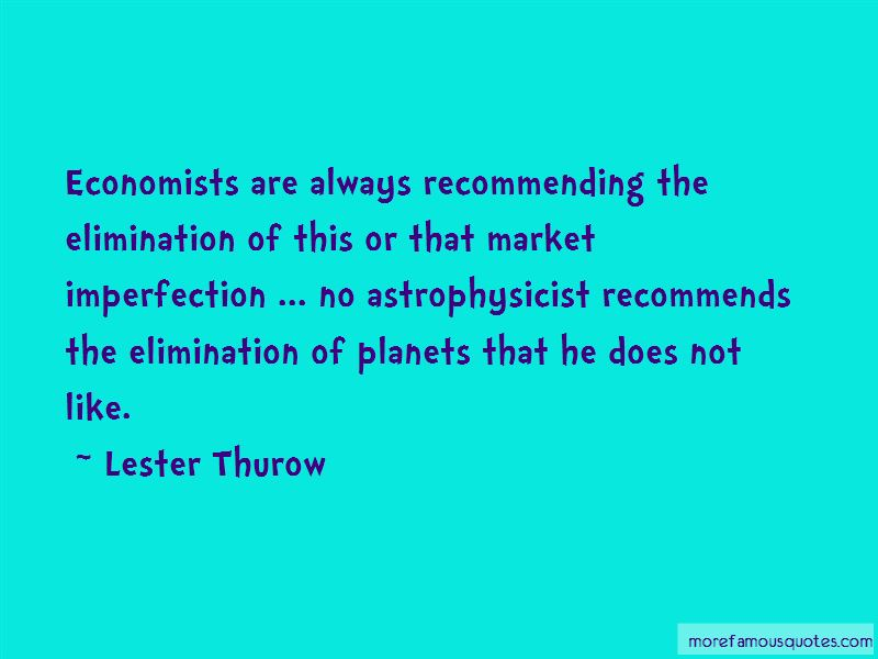Lester Thurow Quotes