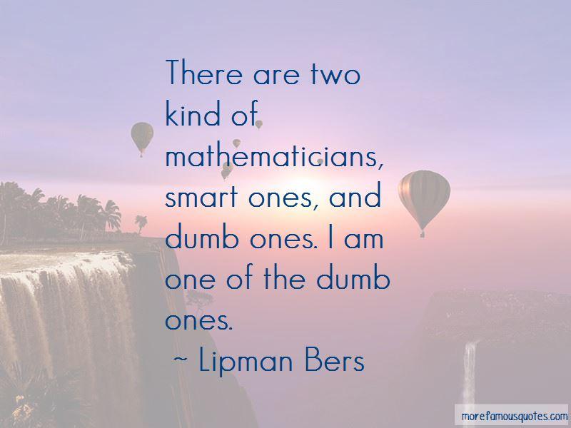 Lipman Bers Quotes