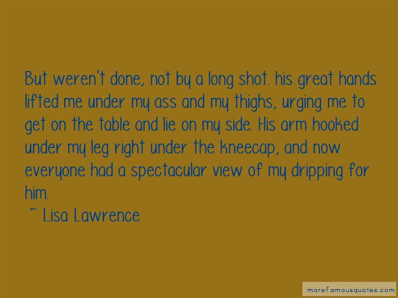 Lisa Lawrence Quotes