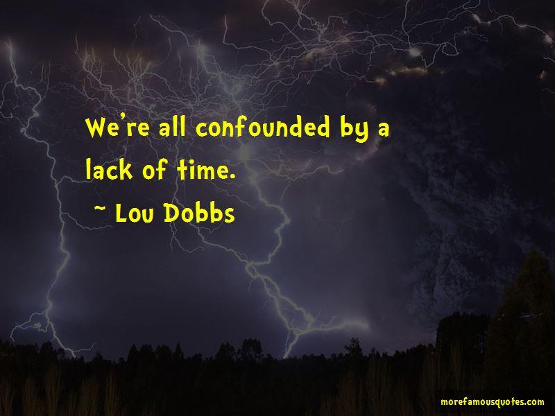 Lou Dobbs Quotes Pictures 4