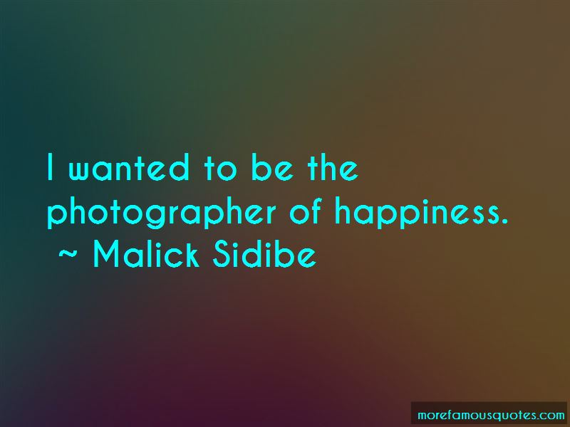 Malick Sidibe Quotes Pictures 4