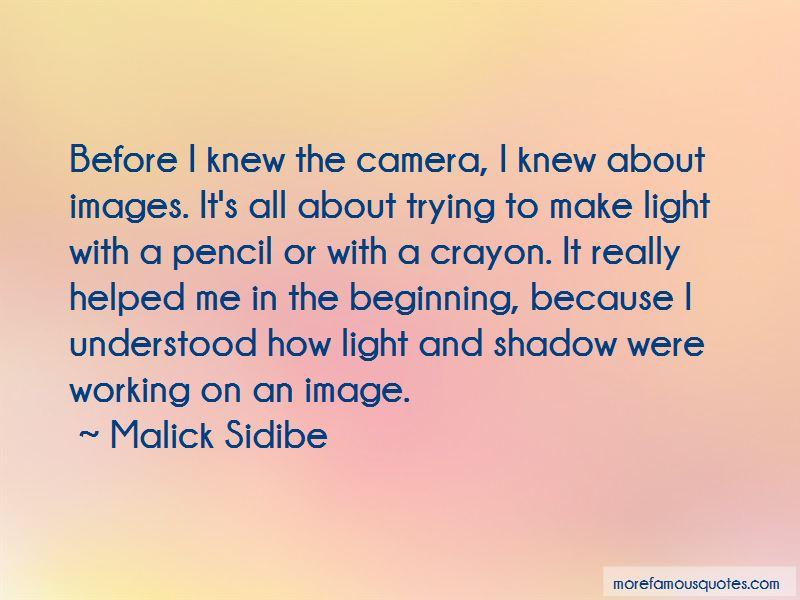 Malick Sidibe Quotes