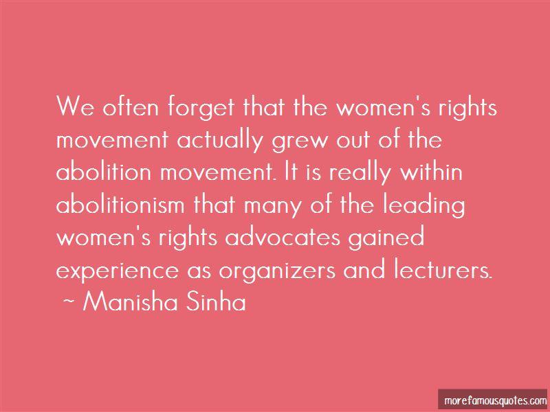 Manisha Sinha Quotes