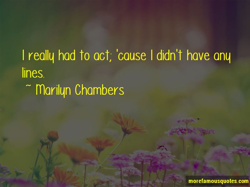 Marilyn Chambers Quotes