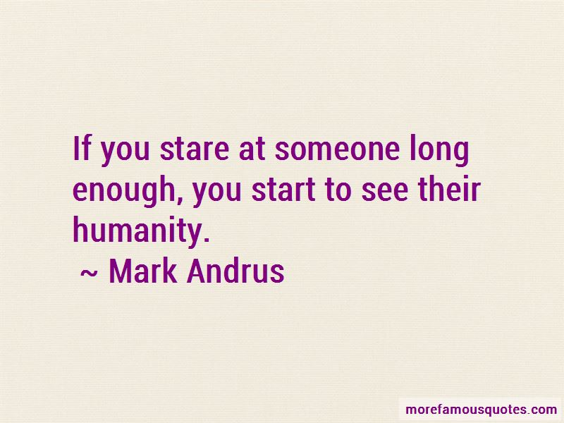 Mark Andrus Quotes Pictures 2