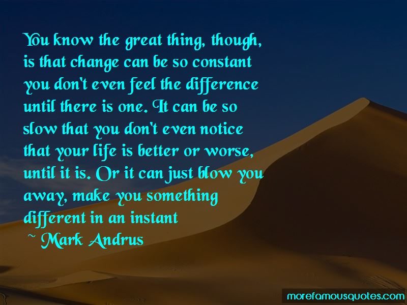 Mark Andrus Quotes Pictures 3