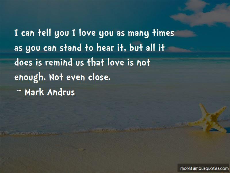 Mark Andrus Quotes