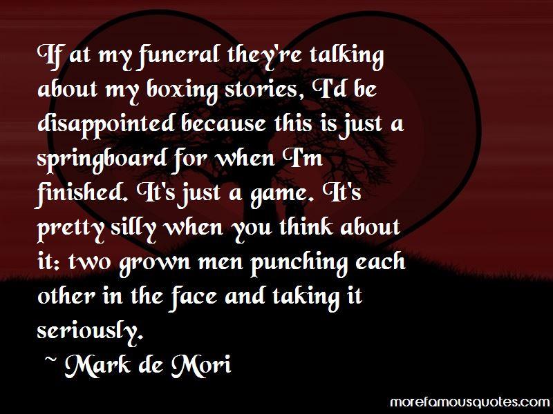 Mark De Mori Quotes Pictures 2