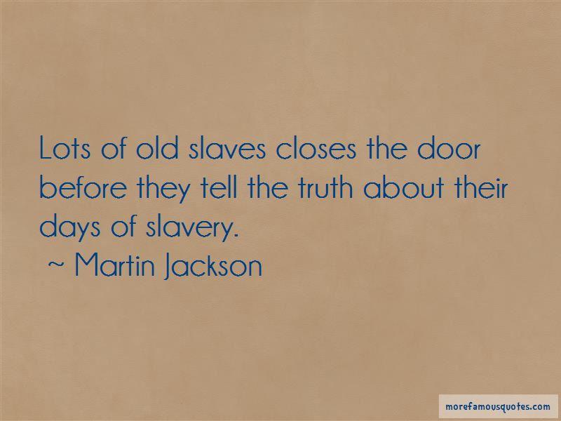 Martin Jackson Quotes