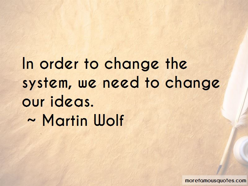 Martin Wolf Quotes Pictures 4