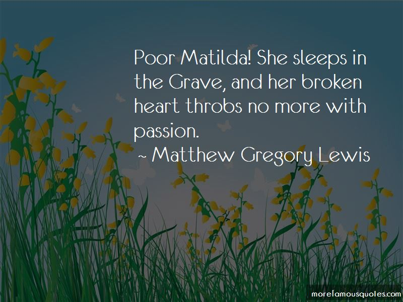Matthew Gregory Lewis Quotes Pictures 2