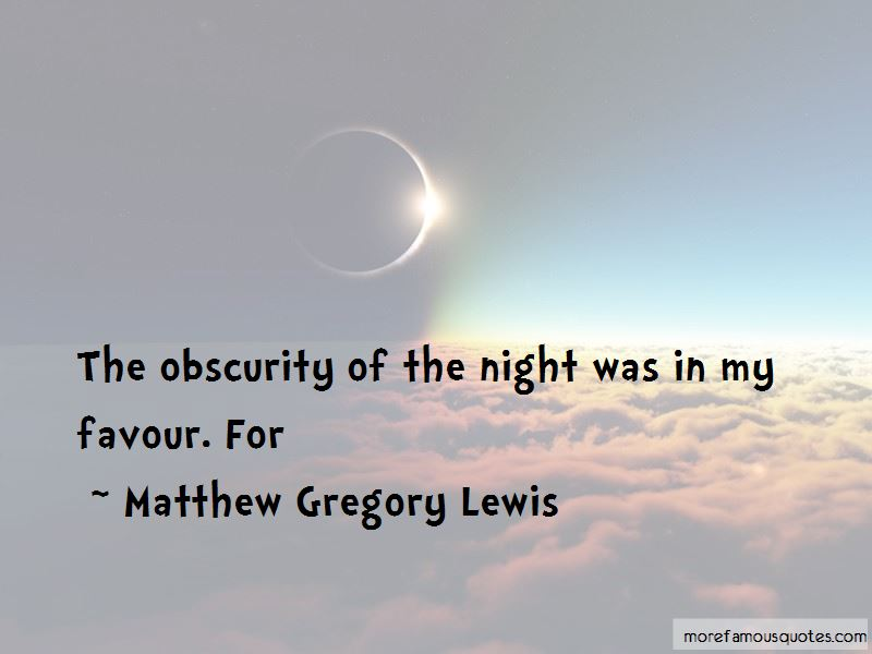 Matthew Gregory Lewis Quotes Pictures 4