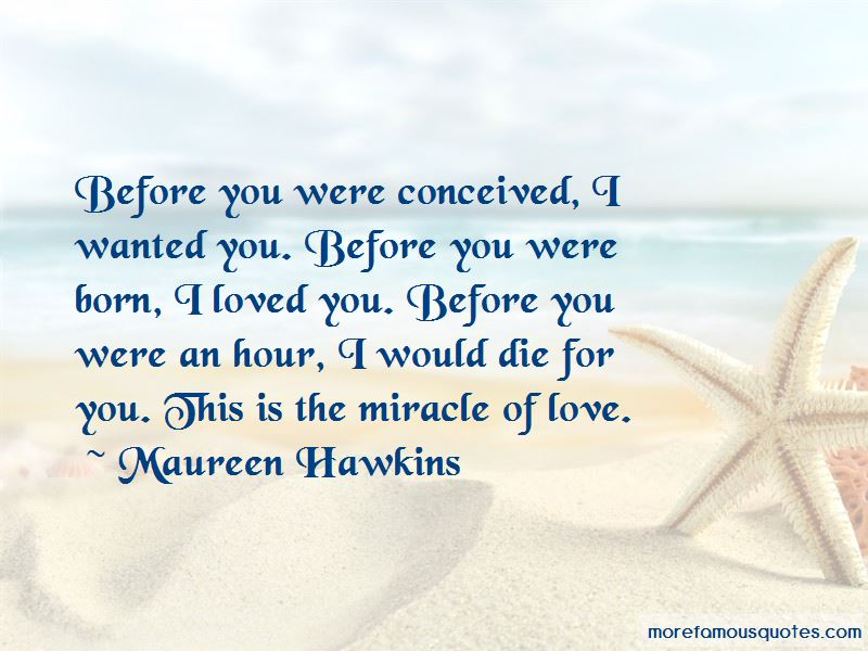 Maureen Hawkins Quotes
