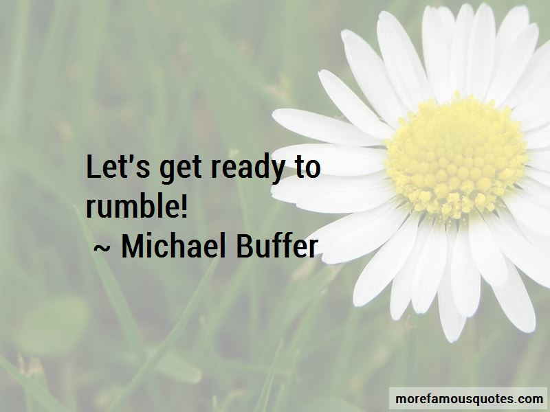 Michael Buffer Quotes