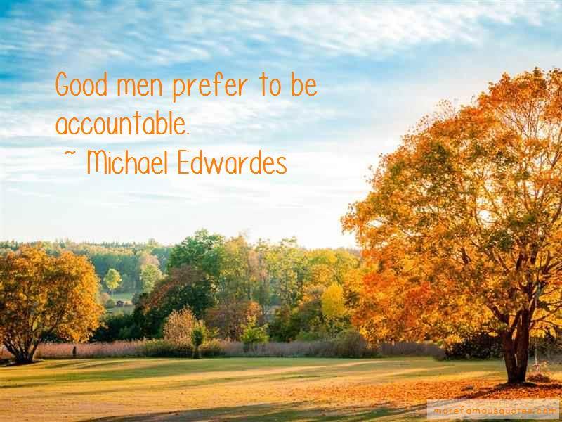 Michael Edwardes Quotes